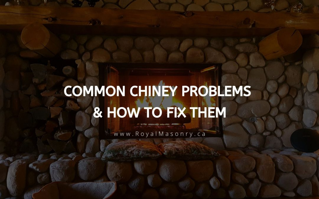 Common Chimney Problems and How to Fix Them