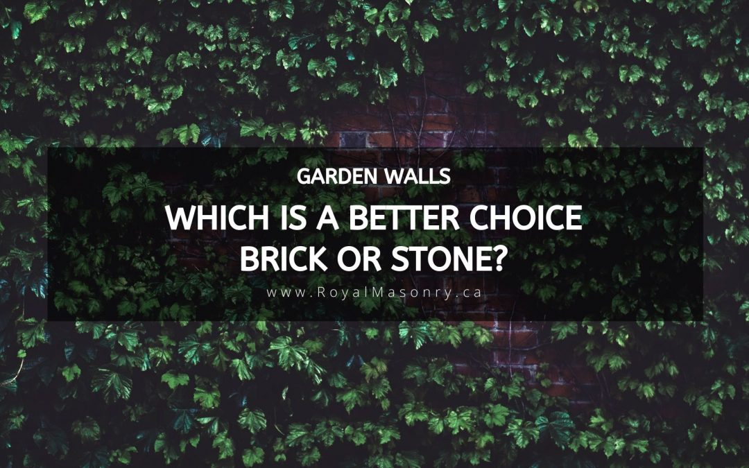 Garden Walls: Which is a Better Choice – Brick or Stone?