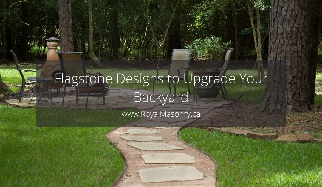 3 Great Flagstone Designs to Level Up Your Backyard