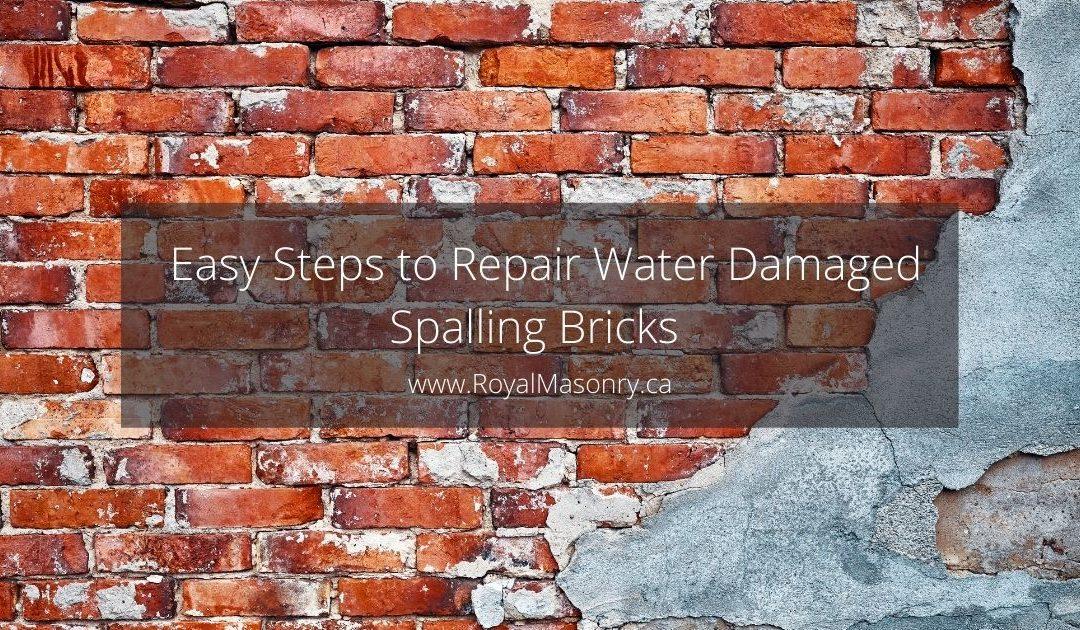 Five Easy Steps to Repair Water Damaged Spalling Bricks